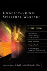 Understanding Spiritual Warfare: Four Views - Slightly Imperfect