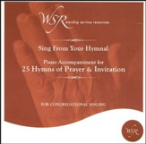 25 Hymns of Prayer and Invitation, Accompaniment CD