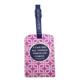 I Can Do All Things...Luggage Tag