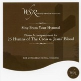 25 Hymns of the Cross and Jesus' Blood, Accompaniment CD