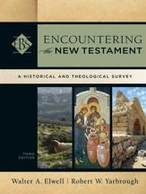 Encountering the New Testament: A Historical and Theological Survey, Third Edition - Slightly Imperfect