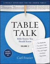 Table Talk Volume 2 - Bible Stories You Should Know - Pastor's Program Kit