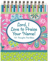 Lord I Love to Praise Your Name Easel Book