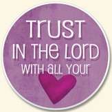 Trust in the Lord Auto Coaster