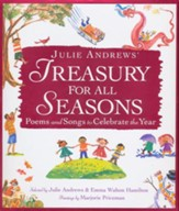 Julie Andrews' Seasonal Treasury: Poems and Songs to Celebrate the Year