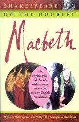 Macbeth: Shakespeare on the Double!