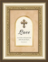 Love Framed Art with Cross, Deuteronomy 6:5