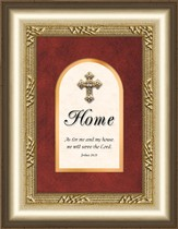 Home Framed Art with Cross, Joshua 24:15