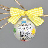 How Can I Thank God Enough For You Ornament