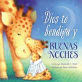 Dios Te Bendiga y Buenas Noches  (God Bless You & Good Night)