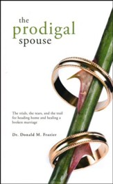 The Prodigal Spouse