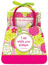 I Am With You Always Purse Notes