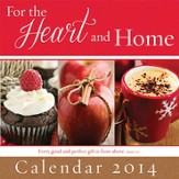 2014 Wall Calendar, For the Heart and Home