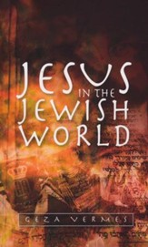 Jesus In The Jewish World