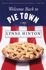 Welcome Back to Pie Town, Volume 2, Pie Town Series - Slightly Imperfect