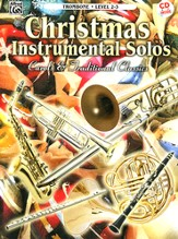 Christmas Instrumental Solos: Carols & Traditional Classics (Trombone Book & CD)