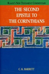 The Second Epistle to the Corinthians: Black's New Testament Commentary [BNTC]