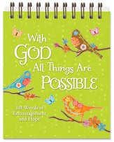 With God All Things Are Possible, 101 Inspiring Scripture and Quotations