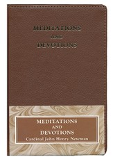 Meditations and Devotions: Cardinal John Henry Newman