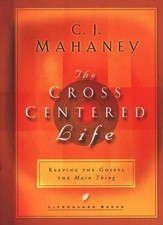 The Cross-Centered Life - Slightly Imperfect