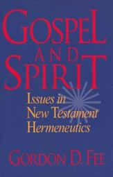 Gospel and Spirit, Issues in New Testament Hermeneutics