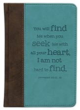 You Will Find Me When You Seek Me With All Your Heart Journal