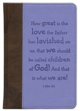 How Great Is the Love the Father has Lavished On Us Journal