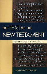 The Text of the New Testament: From Manuscript to  Modern Edition - Slightly Imperfect