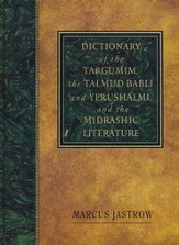 A Dictionary of the Targumim, the Talmud Babli and Yerushalmi, and the Midrashic Literature - Slightly Imperfect