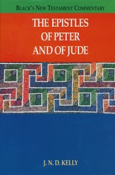 The Epistles of Peter and Jude: Black's New Testament Commentary [BNTC]