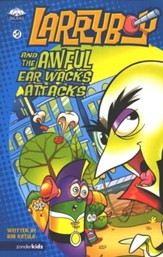 Larryboy and the Awful Ear Whacks Attack, Larryboy Books #2