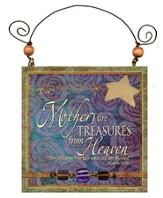 Mothers are Treasures from Heaven Plaque