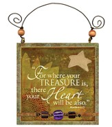 For Where Your Treasure is Plaque