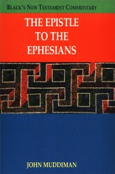 The Epistle to the Ephesians: Black's New Testament Commentary [BNTC]