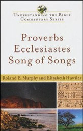 Proverbs, Ecclesiastes and Song of Songs: Understanding the Bible Commentary Series - Slightly Imperfect