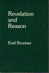 Revelation and Reason: The Christian Doctrine of Faith and Knowledge