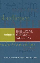 Handbook of Biblical Social Values
