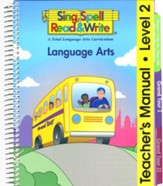 Sing Spell Read & Write Teacher's Manual Language Arts Level 2