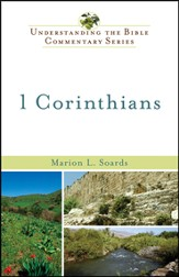 1 Corinthians: Understanding the Bible Commentary Series