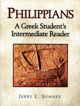 Philippians: A Greek Student's Intermediate Reader