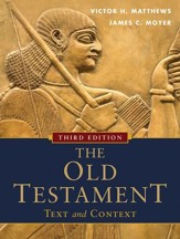 The Old Testament: Text and Context, Third Edition