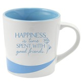 Happiness Is time Spent With Good Friends Mug