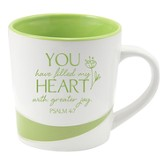 You Have Filled My Heart With Greater Joy Mug
