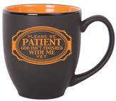 Please Be Patient Mug