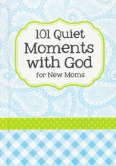 101 Quiet Moments with God for New Moms, Blue