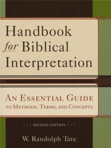 Handbook for Biblical Interpretation: An Essential Guide to Methods, Terms, and Concepts, Second Edition - Slightly Imperfect