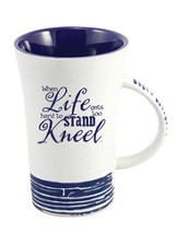 When Life Gets Too Hard To Stand, Kneel Mug, Blue
