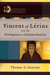 Vincent of Lerins and the Development of Christian Doctrine - Slightly Imperfect
