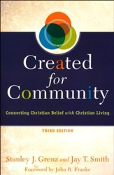 Created for Community, Third Edition: Connecting Christian Belief with Christian Living