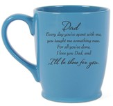 Dad, I'll Be There For You Mug, Blue